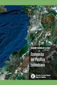 Caratula del libro Economías del Pacífico colombiano